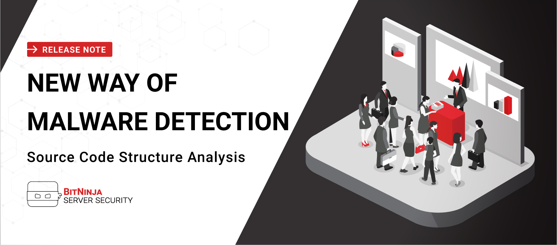 Release Note - New Way of Malware Detection